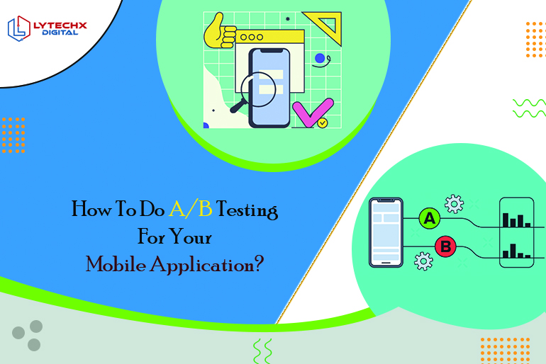 AB Testing For Mobile Application