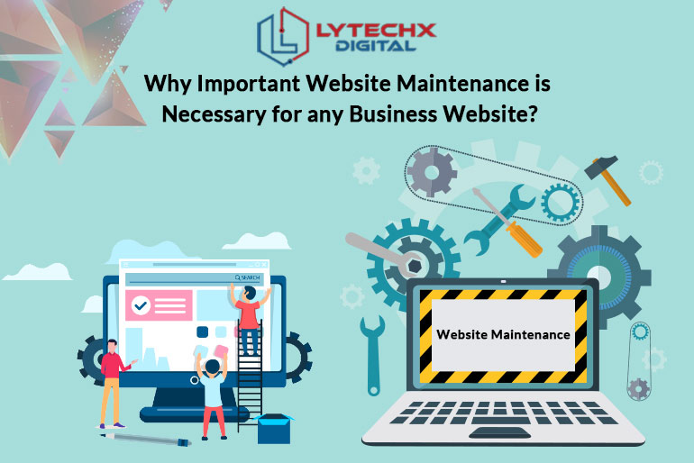 Why Important Website Maintenance is necessary for any Business Website?