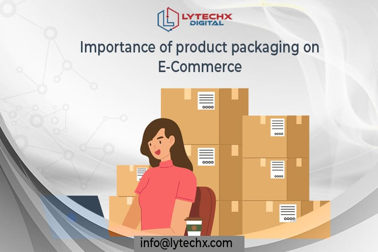 Importance of product packaging on eCommerce