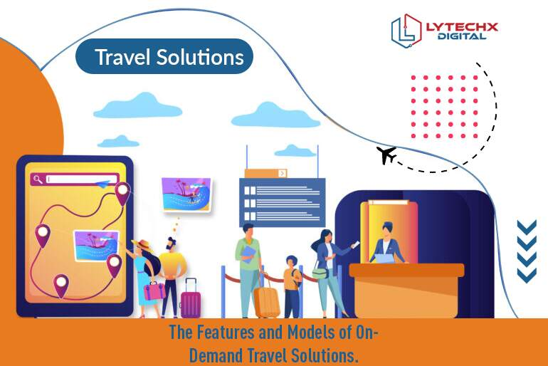 The Features and Models of On-Demand Travel Solutions