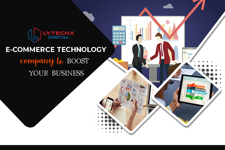 Ecommerce Technology Company to Boost Your Business