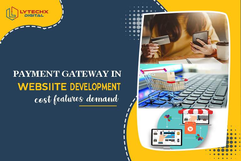 Payment Gateway in Website Development Cost Features Demand