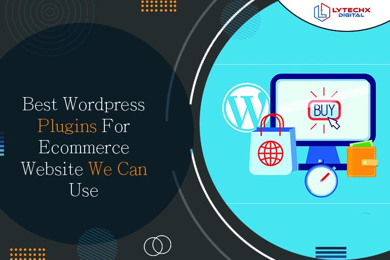 Best WordPress Plugins for Ecommerce Website