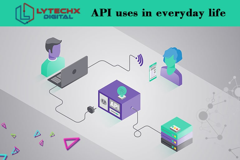 API uses in everyday life
