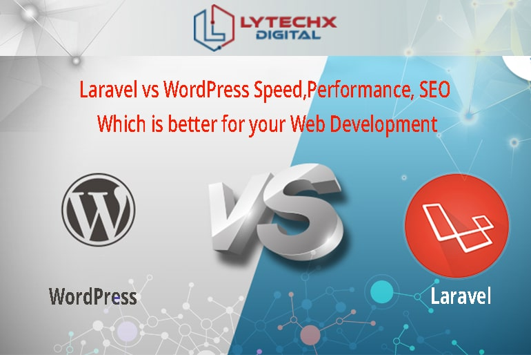 Differentiate Between the Two Platforms, WordPress and Laravel