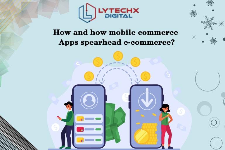 Mobile Commerce or E-Commerce Apps?