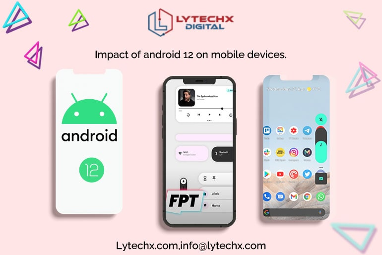 Impact of Android 12 on Mobile Devices
