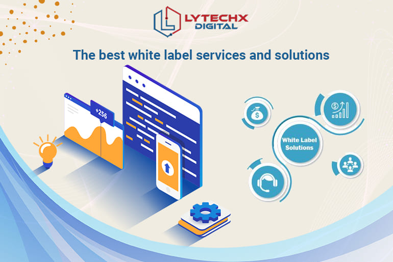 The Best White Label Services And Solutions
