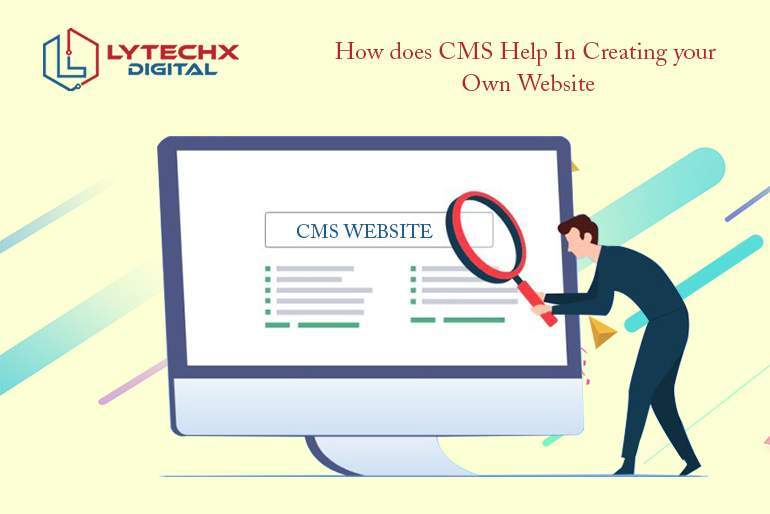 The Role of CMS in Creating your website Efficiently